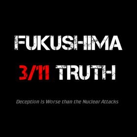 fukushima, 3/11 truth, japan, nuclear attacks, tsunami, earthquake
